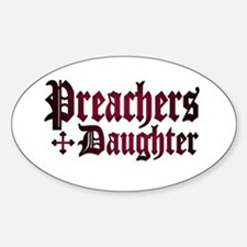 """Preachers Daughter"" Oval Decal"