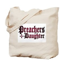 """Preachers Daughter"" Tote Bag"
