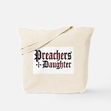 """""""Preachers Daughter"""" Tote Bag"""