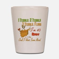 Tequila 40th Shot Glass