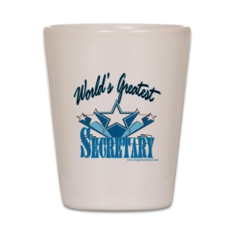 Greatest Secretary Shot Glass