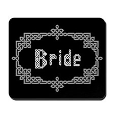 """""""Celtic Knots Bride"""" Mousepad"""