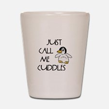 Just Call Me Cuddles Shot Glass