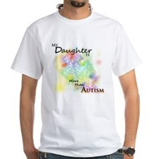 More than Autism (Daughter) Shirt