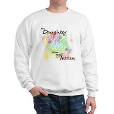 More than Autism (Daughter) Sweatshirt