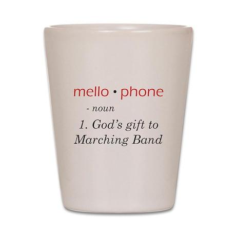 Definition of Mellophone Shot Glass