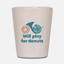 Will Play Horn for Donuts Shot Glass