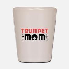 Trumpet Mom Shot Glass