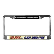 Too Much FS License Plate Frame