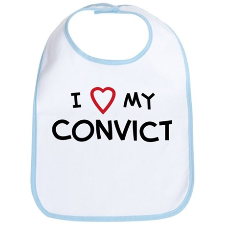 I Love Convict Bib