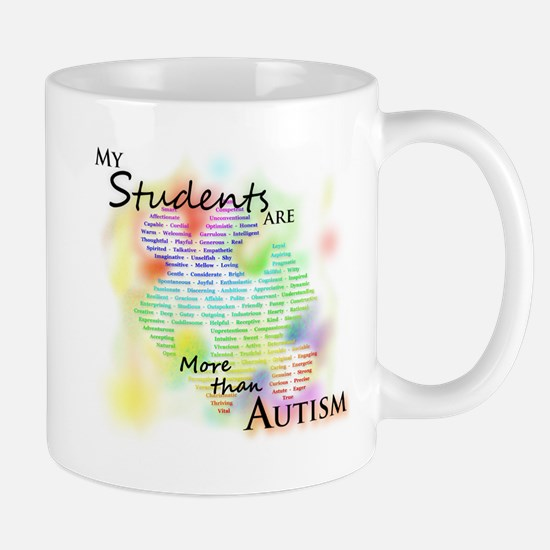 My Students Are More than Autism Mug