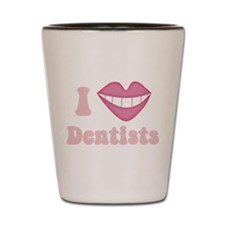 I Heart Dentists Shot Glass