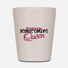 Future Homecoming Queen Shot Glass