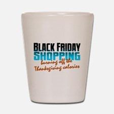 Black Friday - Thanksgiving Calories Shot Glass