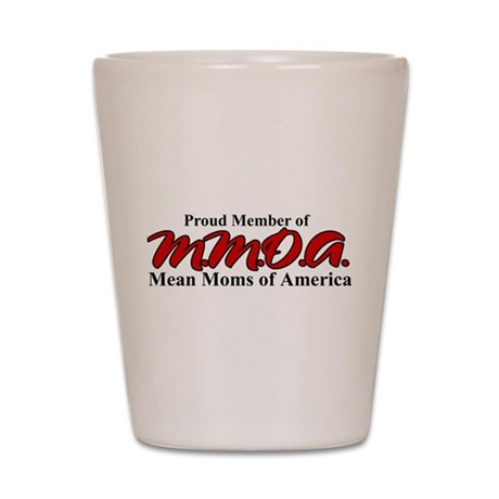 Mean Moms of America Shot Glass