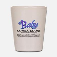 Baby - Coming Soon! Shot Glass