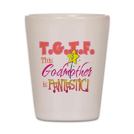 Fantastic Godmother Shot Glass