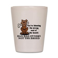 Ban Bad Owners Shot Glass