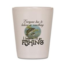 Believe in Fishing Shot Glass