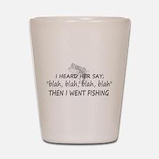 Then I Went Fishing Shot Glass