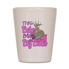 This Babe Bags Big Bucks Shot Glass
