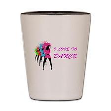 I Love To Dance Shot Glass
