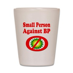 Small People against BP Shot Glass