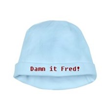 Damn It Fred! baby hat