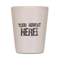 Your Advert Here! Shot Glass