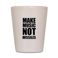 Make Music Not Missiles Shot Glass