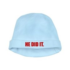 He Did It. baby hat