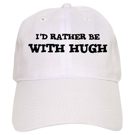 With Hugh Cap