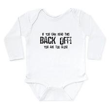 Back off! Long Sleeve Infant Bodysuit