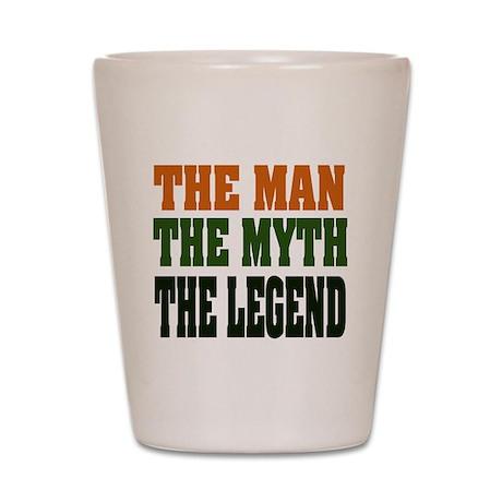 The Man, The Myth, The Legend Shot Glass