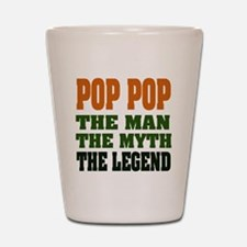POP POP - the legend Shot Glass