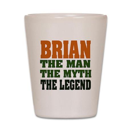 BRIAN - The Legend Shot Glass
