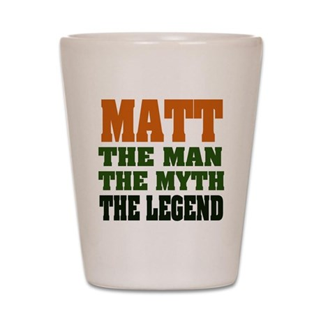 MATT - The Legend Shot Glass