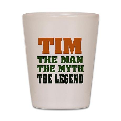 TIM- The Legend Shot Glass