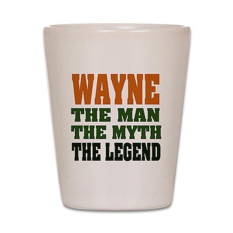 WAYNE - the legend! Shot Glass
