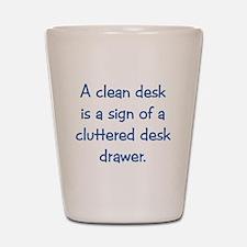 Clean Desk Shot Glass