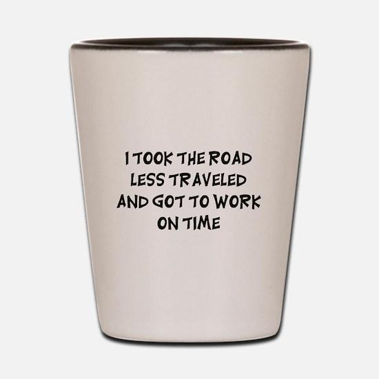 Road Less Traveled Shot Glass