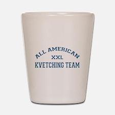AA Kvetching Team Shot Glass