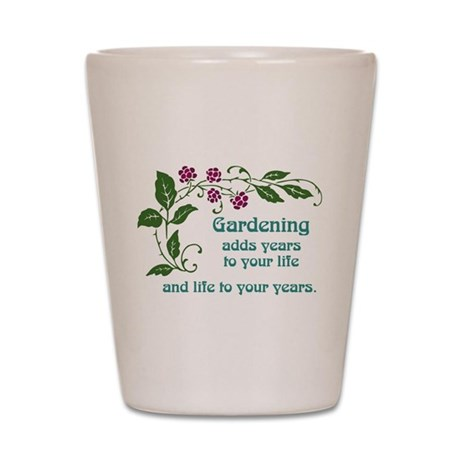 Gardening adds Years Shot Glass