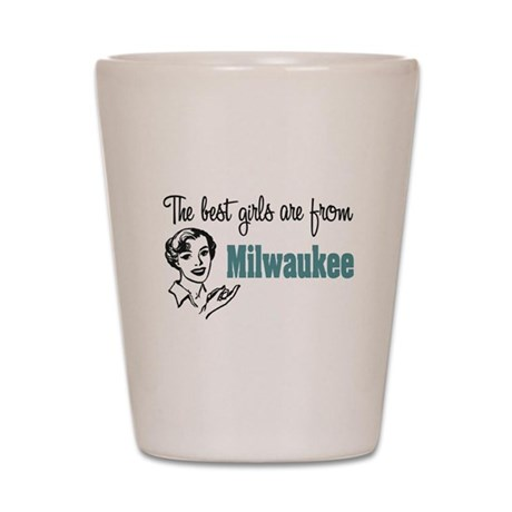 Best Girls Milwaukee Shot Glass