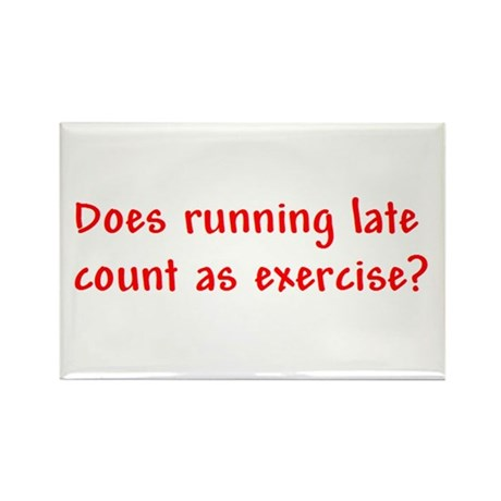 Does running late count as exercise? Rectangle Mag