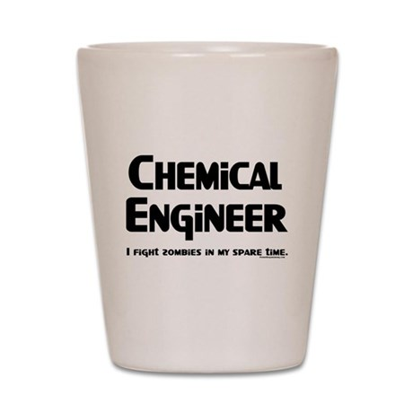 Chemical Engineer Zombie Figh Shot Glass