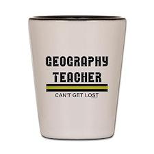 Unique Geography teachers Shot Glass