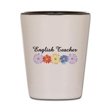 English Teacher Flowers Shot Glass