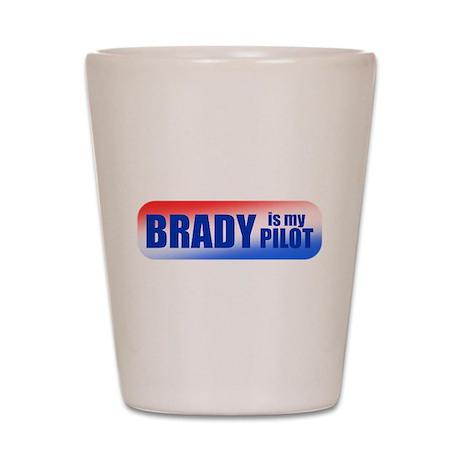 Brady Is My Pilot Shot Glass