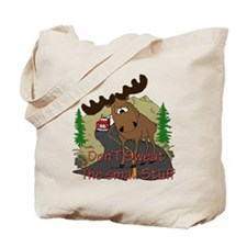 Moose humor Tote Bag